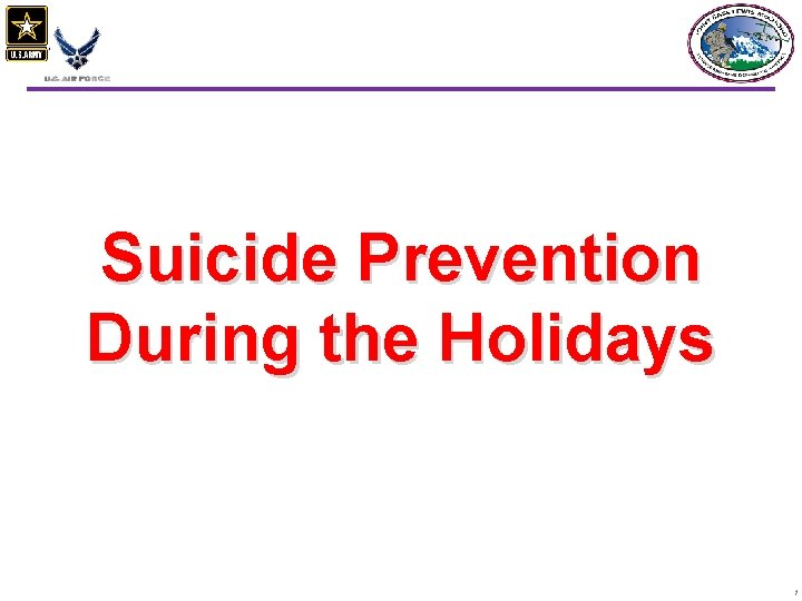 Suicide Prevention During the Holidays 1