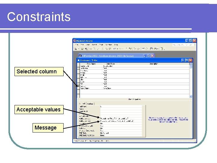 Constraints Selected column Acceptable values Message