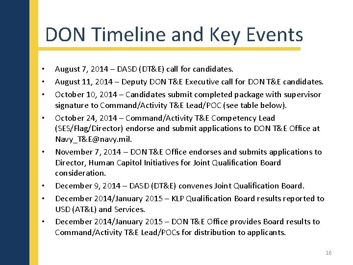 DON Timeline and Key Events • • August 7, 2014 – DASD (DT&E) call