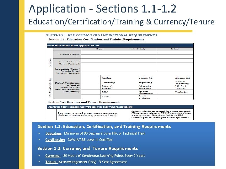 Application - Sections 1. 1 -1. 2 Education/Certification/Training & Currency/Tenure Section 1. 1: Education,