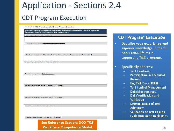Application - Sections 2. 4 CDT Program Execution • Describe your experience and superior