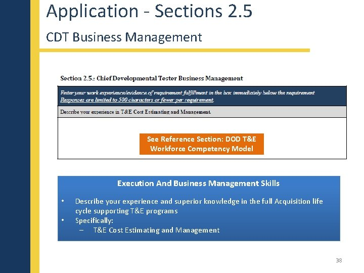 Application - Sections 2. 5 CDT Business Management See Reference Section: DOD T&E Workforce
