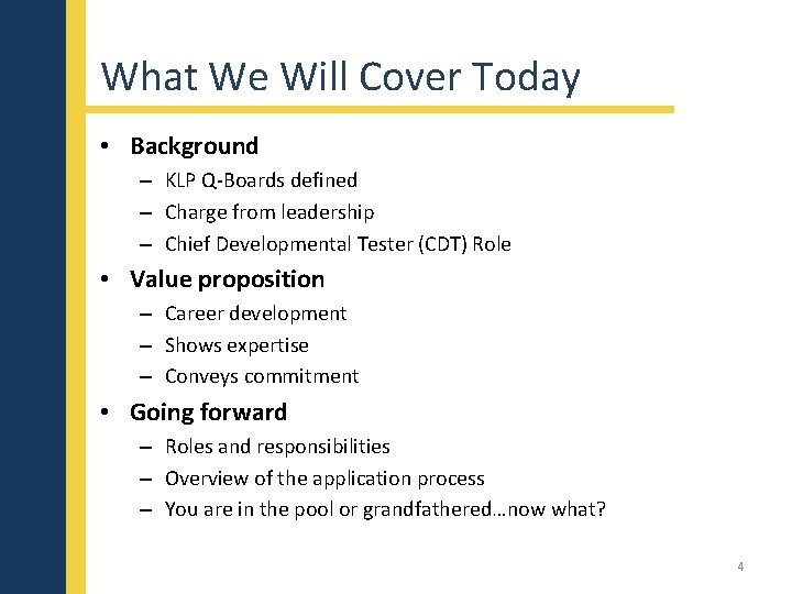 What We Will Cover Today • Background – KLP Q-Boards defined – Charge from