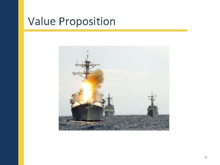 Value Proposition 9