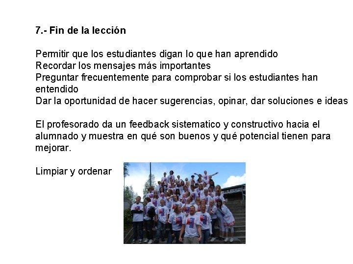 7. - Fin de la lección Permitir que los estudiantes digan lo que han