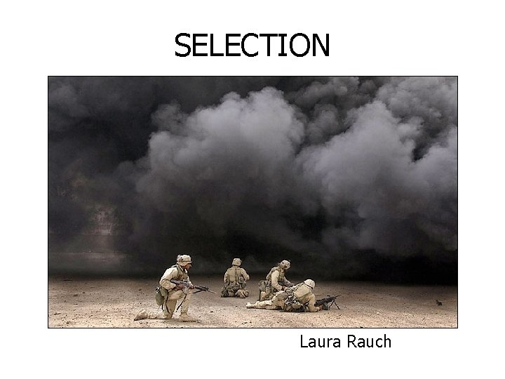 SELECTION Laura Rauch