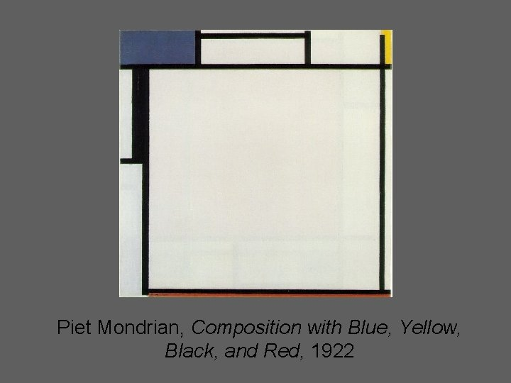Piet Mondrian, Composition with Blue, Yellow, Black, and Red, 1922