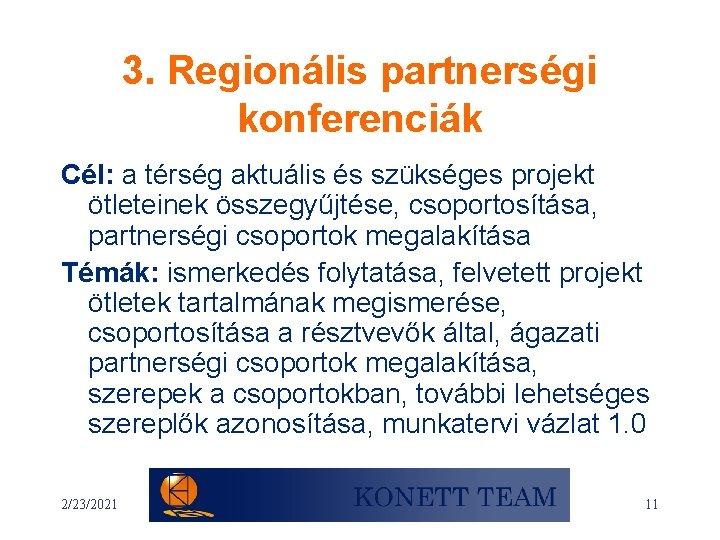 Szektorok közötti együttműködés – partnerek feltárása, együttműködések kiépítése
