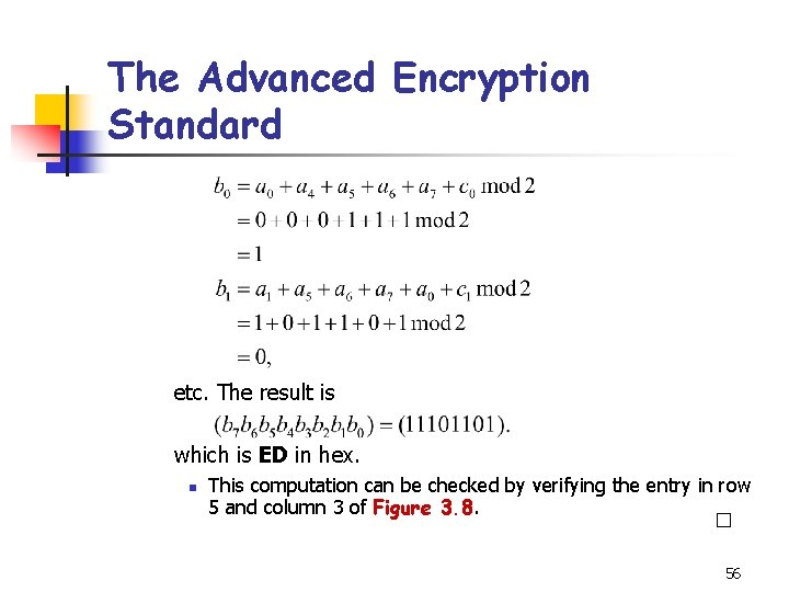 The Advanced Encryption Standard etc. The result is which is ED in hex. n