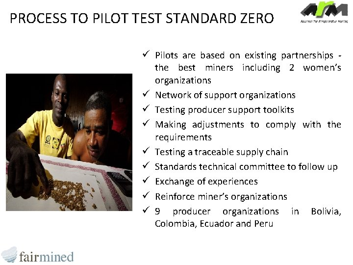 PROCESS TO PILOT TEST STANDARD ZERO ü Pilots are based on existing partnerships the