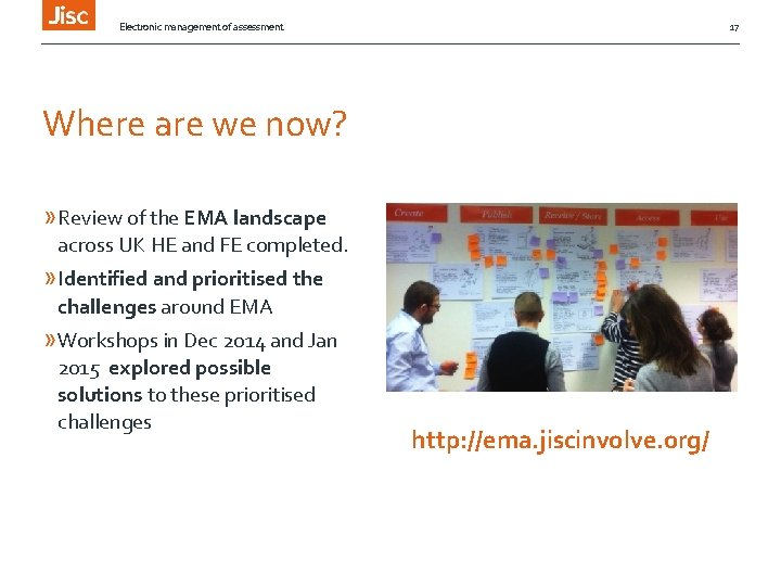 Electronic management of assessment 17 Where are we now? » Review of the EMA