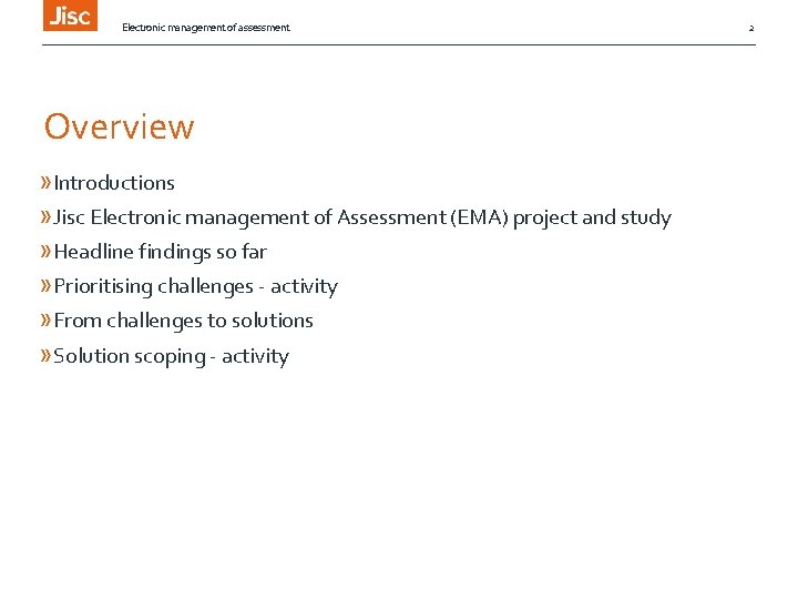 Electronic management of assessment Overview » Introductions » Jisc Electronic management of Assessment (EMA)