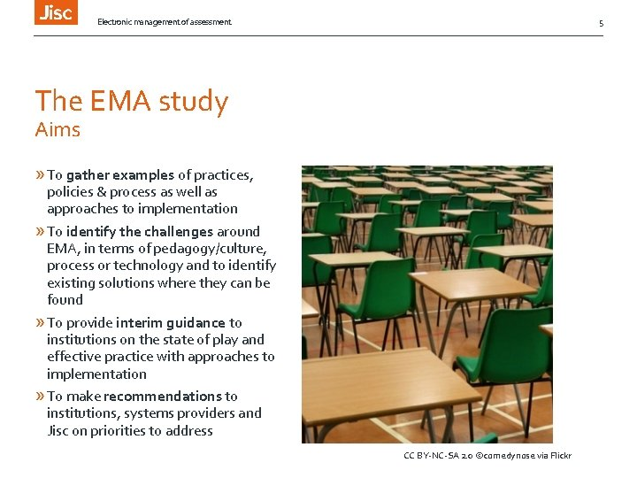 Electronic management of assessment 5 The EMA study Aims » To gather examples of