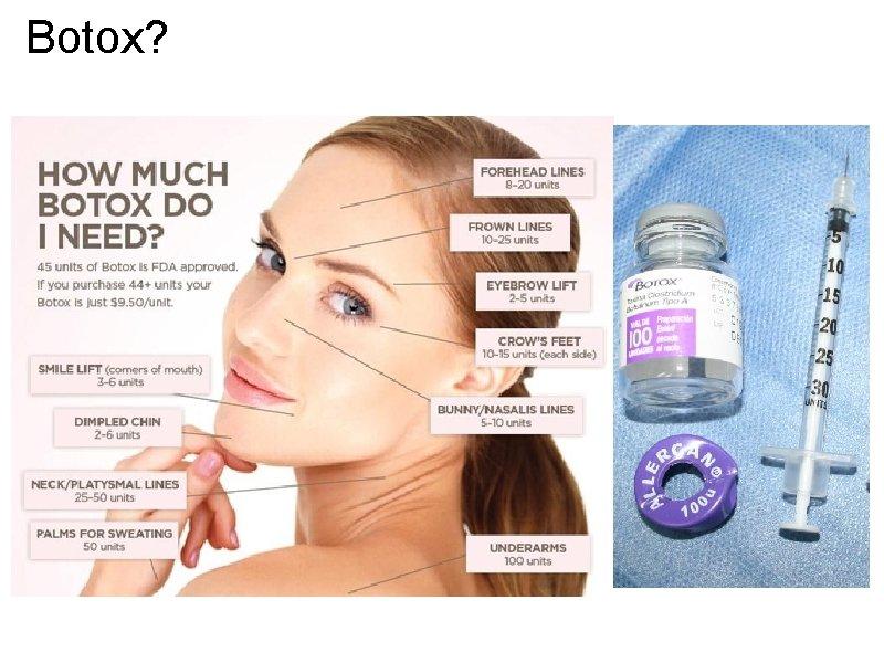 Botox?