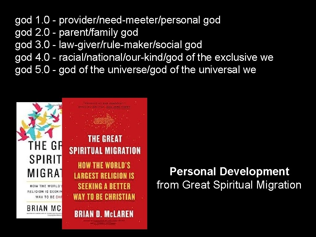 god 1. 0 - provider/need-meeter/personal god 2. 0 - parent/family god 3. 0 -