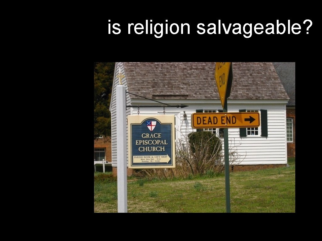 is religion salvageable?