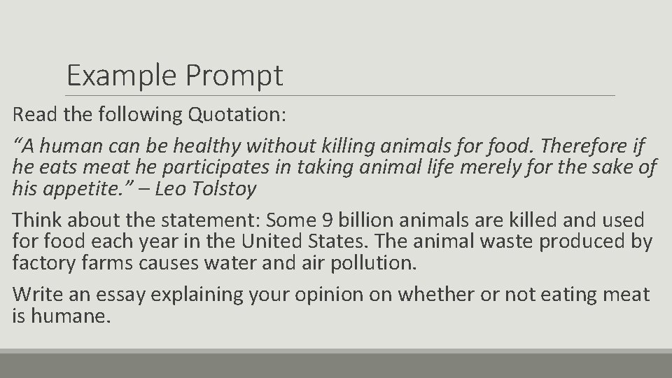"""Example Prompt Read the following Quotation: """"A human can be healthy without killing animals"""