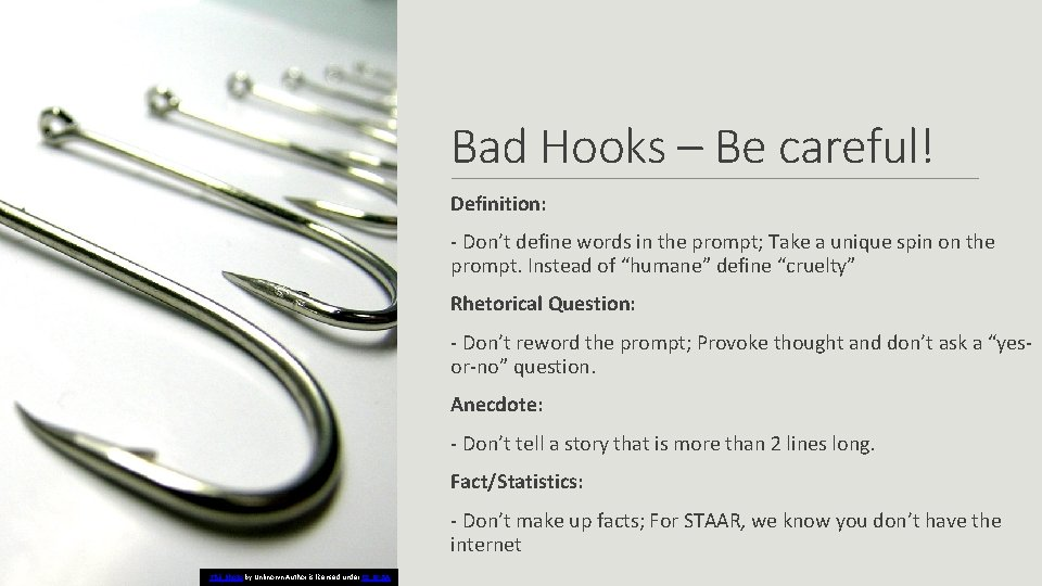 Bad Hooks – Be careful! Definition: - Don't define words in the prompt; Take