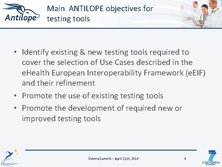 Main ANTILOPE objectives for testing tools • Identify existing & new testing tools required