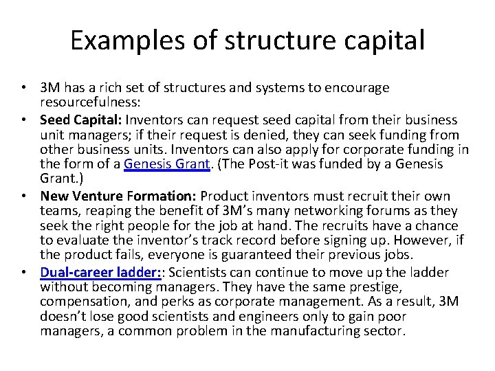 Examples of structure capital • 3 M has a rich set of structures and