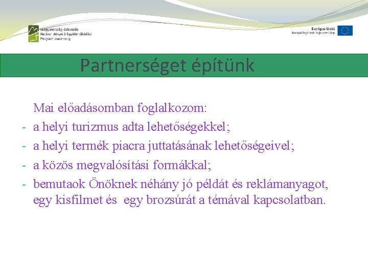 lehetőségek a partnerség