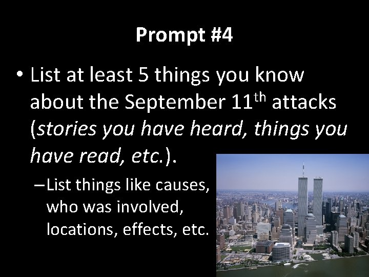 Prompt #4 • List at least 5 things you know about the September 11