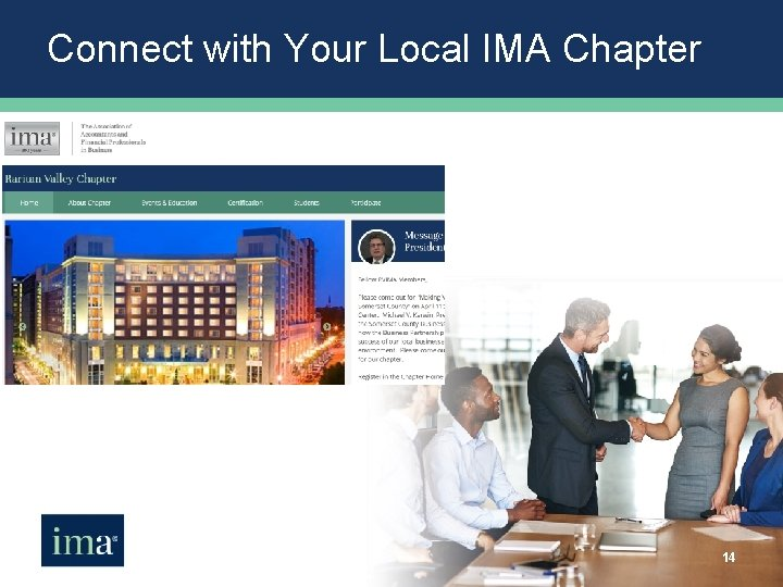 Connect with Your Local IMA Chapter 14