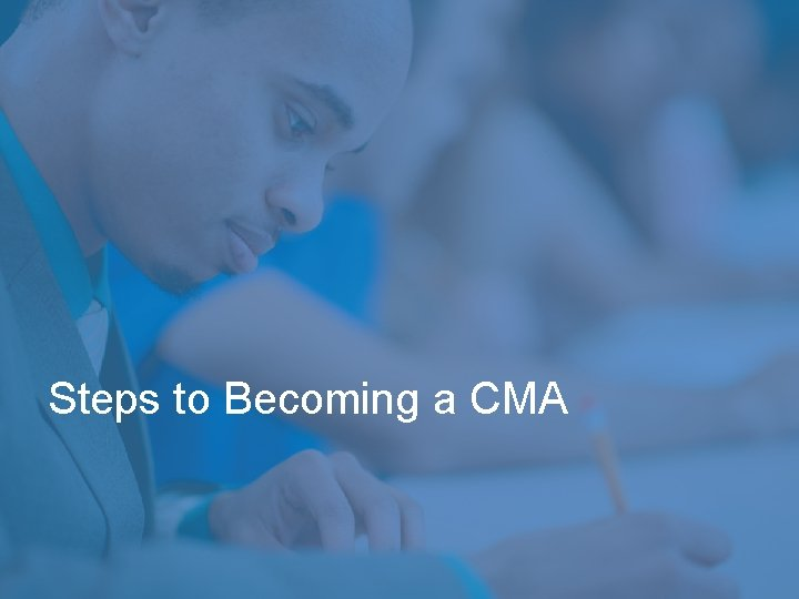 Steps to Becoming a CMA