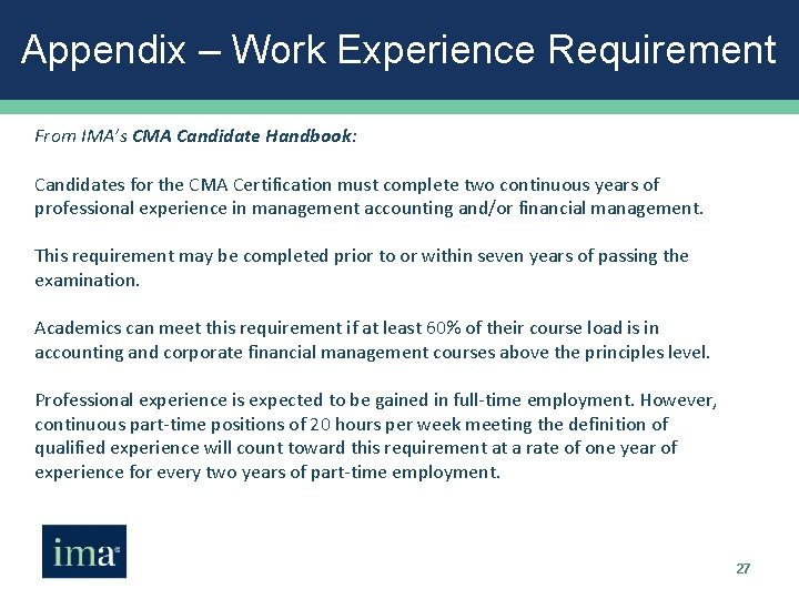 Appendix – Work Experience Requirement From IMA's CMA Candidate Handbook: Candidates for the CMA