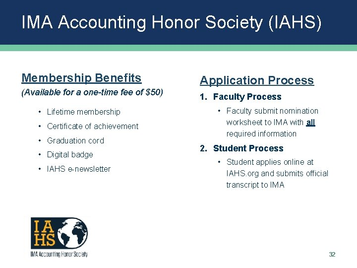 IMA Accounting Honor Society (IAHS) Membership Benefits Application Process (Available for a one-time fee