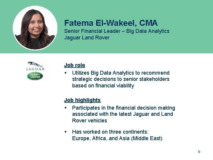 Fatema El-Wakeel, CMA Senior Financial Leader – Big Data Analytics Jaguar Land Rover Job