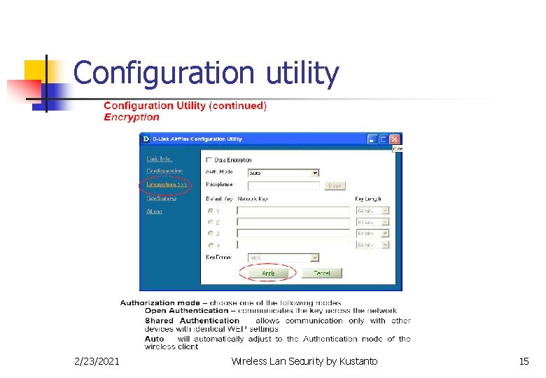 Configuration utility 2/23/2021 Wireless Lan Security by Kustanto 15