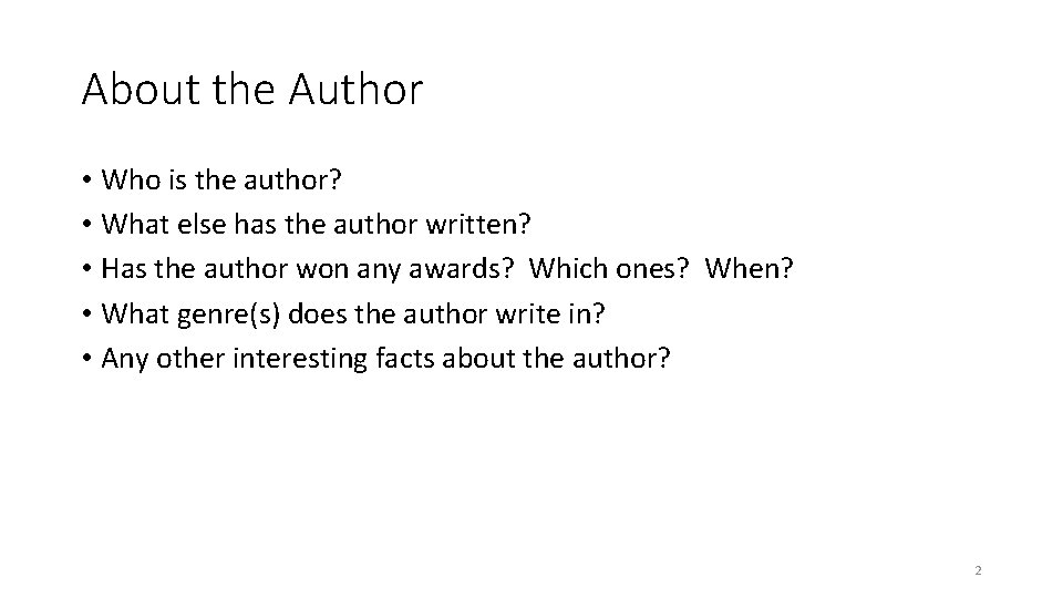 About the Author • Who is the author? • What else has the author