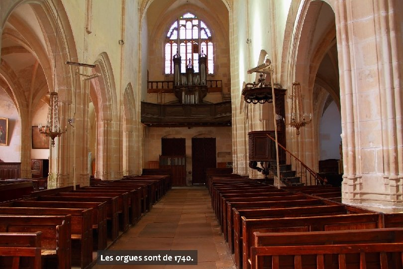 Les orgues sont de 1740.