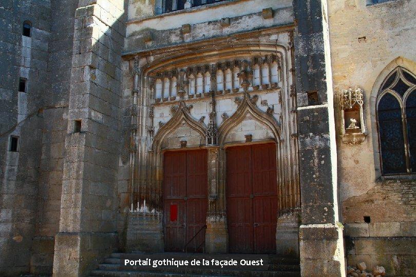 Portail gothique de la façade Ouest