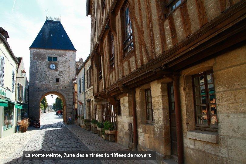 La Porte Peinte, l'une des entrées fortifiées de Noyers