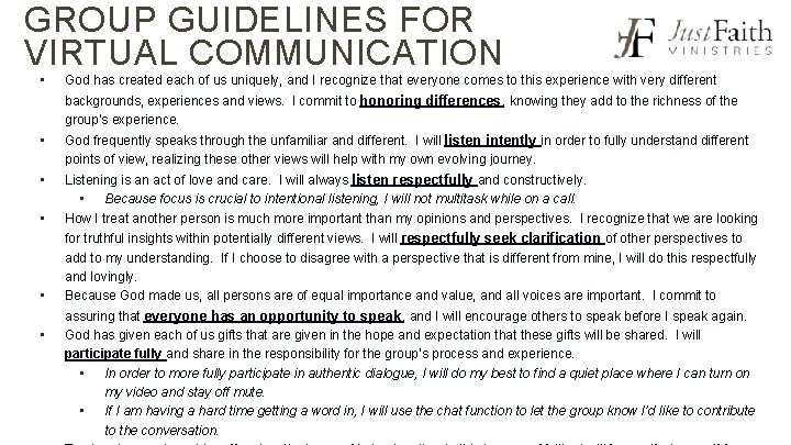 GROUP GUIDELINES FOR VIRTUAL COMMUNICATION • God has created each of us uniquely, and