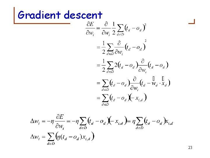 Gradient descent 23