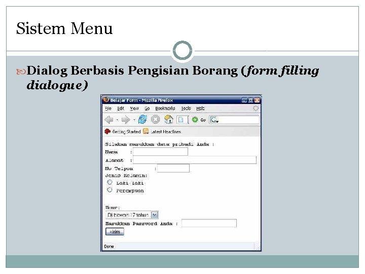 Sistem Menu Dialog Berbasis Pengisian Borang (form filling dialogue)