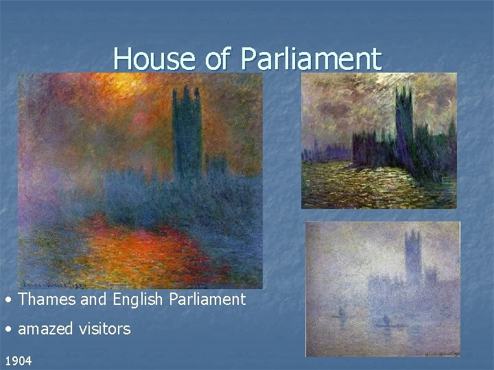 House of Parliament • Thames and English Parliament • amazed visitors 1904