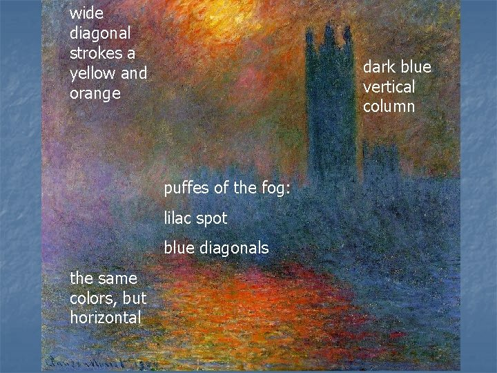 wide diagonal strokes a yellow and orange dark blue vertical column puffes of the