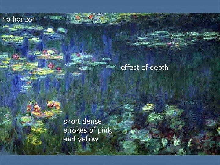 no horizon effect of depth short dense strokes of pink and yellow