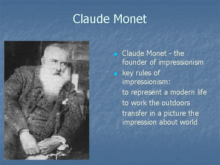 Claude Monet n n - Claude Monet - the founder of impressionism key rules