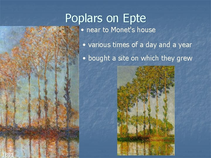 Poplars on Epte • near to Monet's house • various times of a day