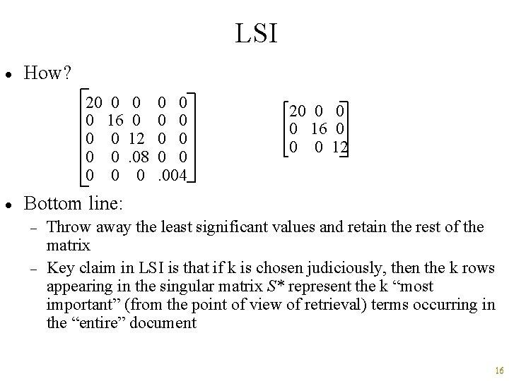 LSI · How? 20 0 16 0 0 0 12 0 0. 08 0