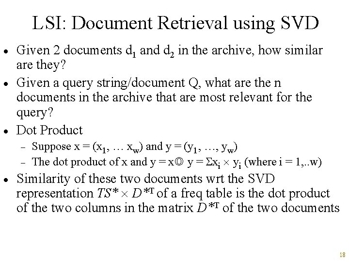 LSI: Document Retrieval using SVD · · · Given 2 documents d 1 and