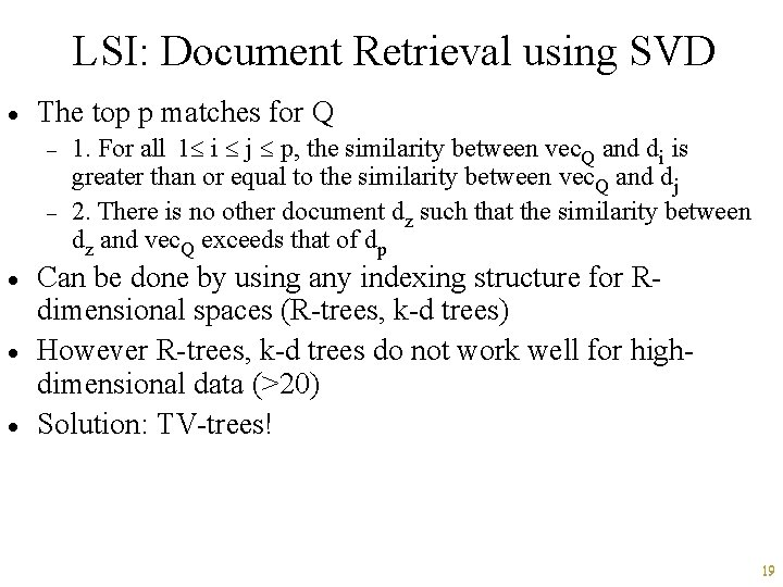 LSI: Document Retrieval using SVD · The top p matches for Q - ·