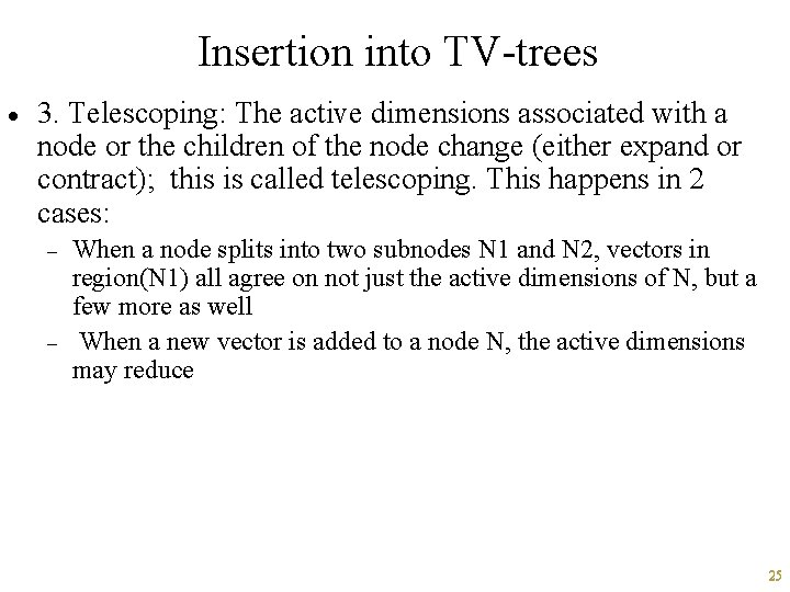 Insertion into TV-trees · 3. Telescoping: The active dimensions associated with a node or