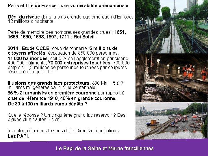 Paris et l'Ile de France : une vulnérabilité phénoménale. Déni du risque dans la
