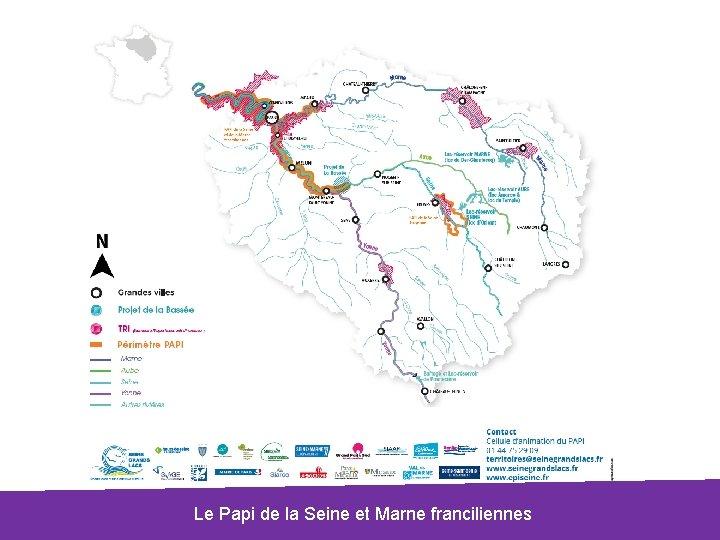 Le Papi de la Seine et Marne franciliennes